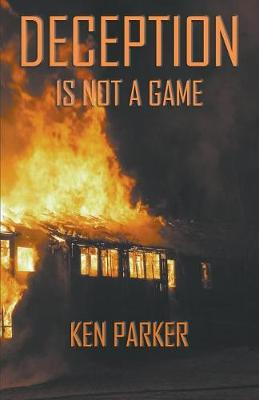 Deception Is Not A Game (Paperback)