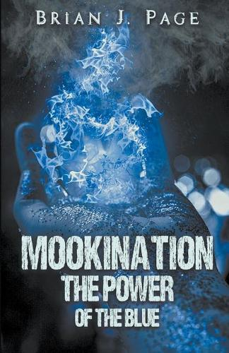 Mookination - The Power Of The Blue (Paperback)