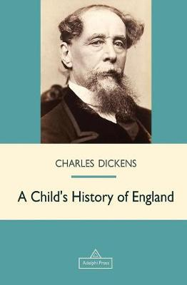 A Child's History of England - Victorian Epic (Paperback)