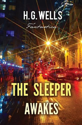 The Sleeper Awakes - Epic Story (Paperback)