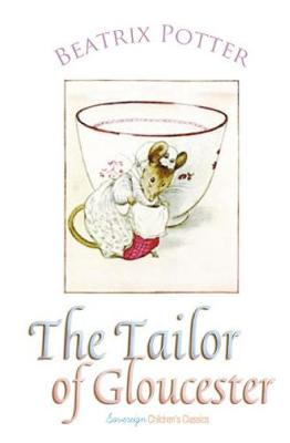 The Tailor of Gloucester - Peter Rabbit Tales (Paperback)