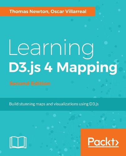 Learning D3.js 4 Mapping - (Paperback)