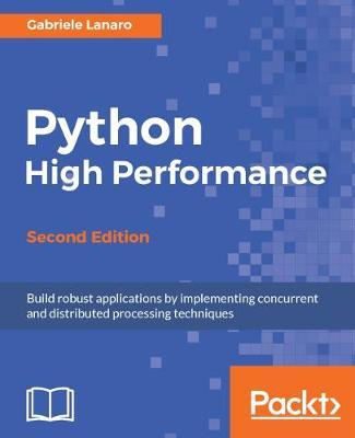 Python High Performance - (Paperback)