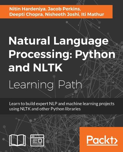 Natural Language Processing: Python and NLTK (Paperback)