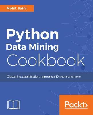 Python Data Mining Cookbook (Paperback)