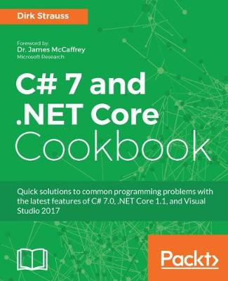 C# 7 and .NET Core Cookbook (Paperback)