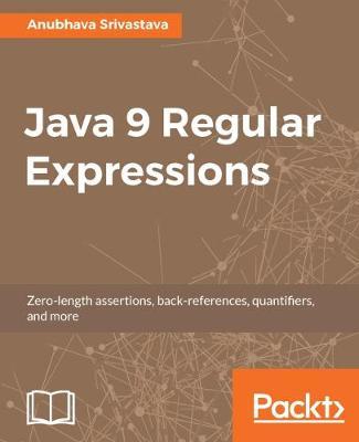 Java 9 Regular Expressions (Paperback)
