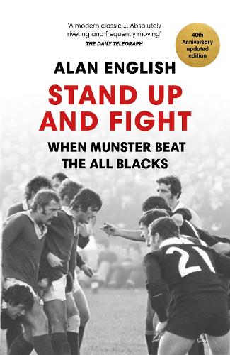 Stand Up And Fight: When Munster Beat the All Blacks (Paperback)
