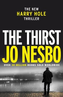 The Thirst: Harry Hole 11 - Harry Hole (Paperback)