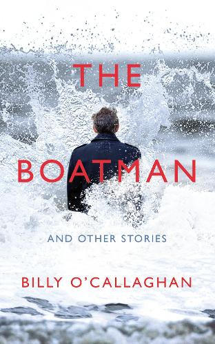 The Boatman and Other Stories (Hardback)