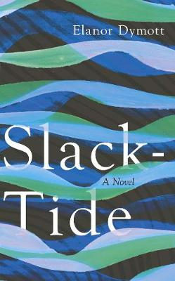Slack-Tide (Hardback)