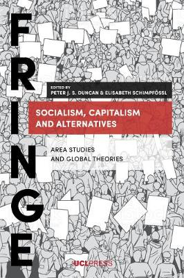 Socialism, Capitalism and Alternatives: Area Studies and Global Theories (Paperback)