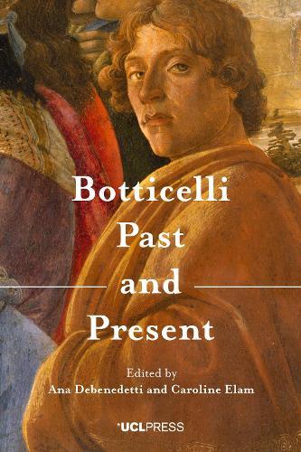Botticelli Past and Present (Hardback)