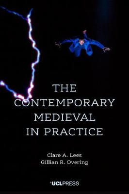 The Contemporary Medieval in Practice (Paperback)