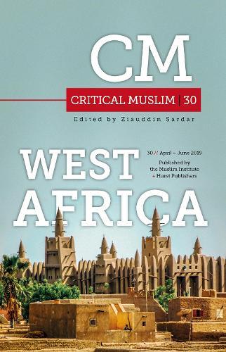 Critical Muslim 30: West Africa (Paperback)