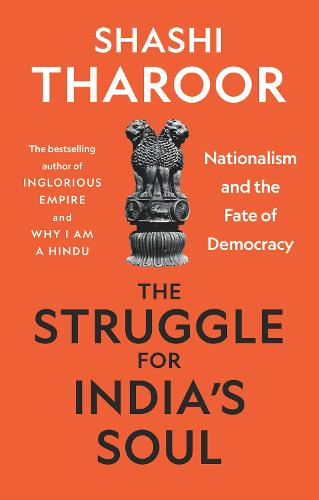 The Struggle for India's Soul: Nationalism and the Fate of Democracy