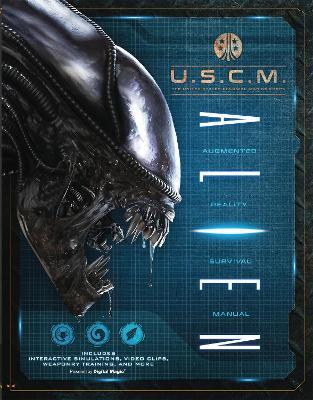 Alien: Augmented Reality Survival Manual (Hardback)