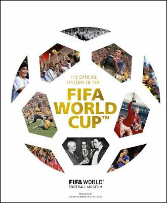 The Official History of the FIFA World Cup (Hardback)