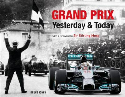 Grand Prix Yesterday & Today (Hardback)