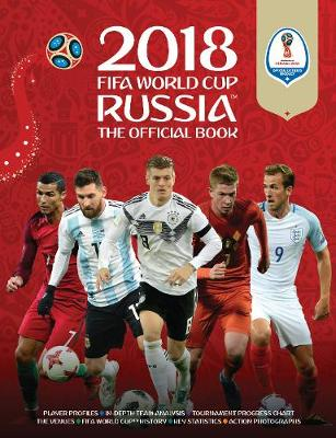2018 FIFA World Cup Russia (TM) The Official Book (Paperback)