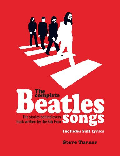 The Complete Beatles Songs (Paperback)