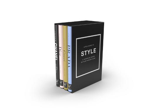 The Little Guides to Style: A Historical Review of Four Fashion Icons (Hardback)
