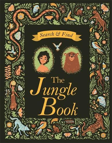 Search and Find The Jungle Book: A Rudyard Kipling Search and Find Book - Search & Find Classics (Hardback)