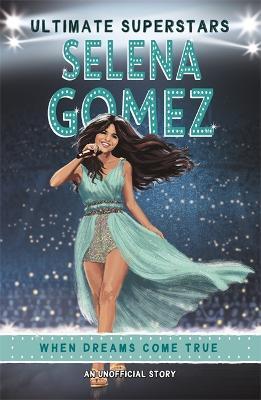 Ultimate Superstars: Selena Gomez (Paperback)