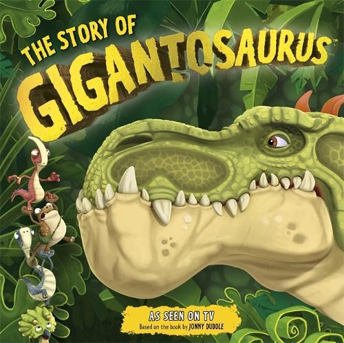 The Story of Gigantosaurus (Paperback)