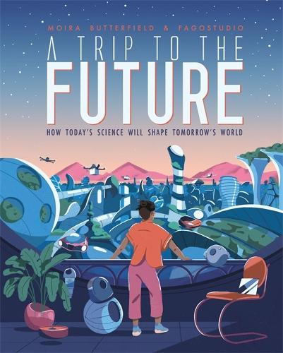 A Trip to the Future (Hardback)