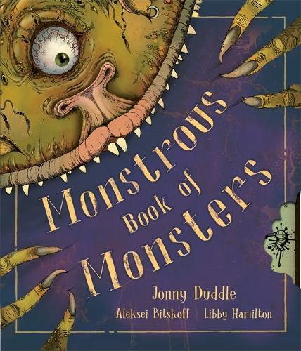 Monstrous Book Of Monsters - Jonny Duddle (Hardback)