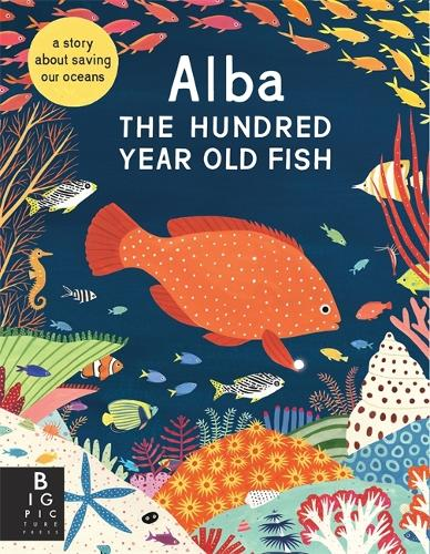 Alba the Hundred Year Old Fish (Paperback)