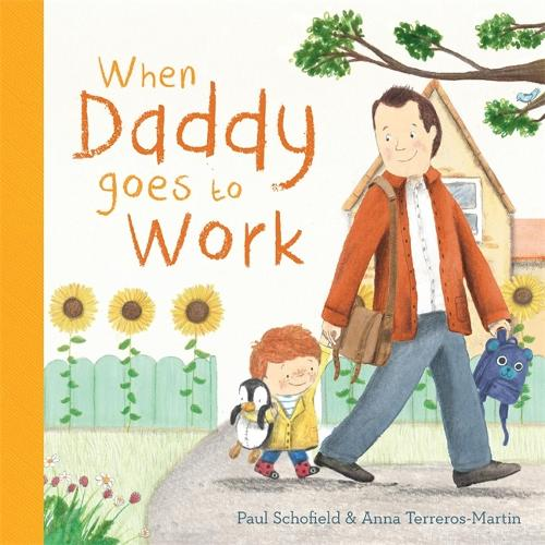 When Daddy Goes to Work (Board book)