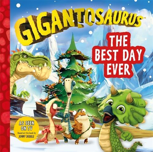 Gigantosaurus: The Best Day Ever (Paperback)