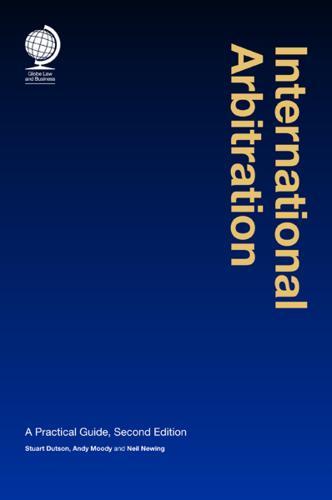 International Arbitration: A Practical Guide, 2nd Ed (Hardback)