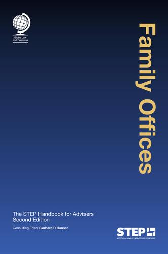 Family Offices: The STEP Handbook for Advisers, Second Edition (Hardback)