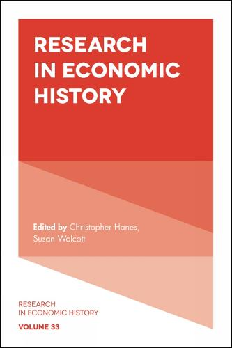 Research in Economic History - Research in Economic History 33 (Hardback)