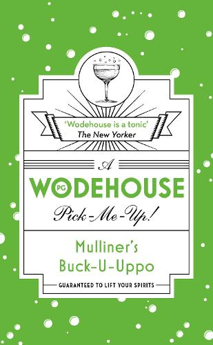 Mulliner's Buck-U-Uppo: (Wodehouse Pick-Me-Up) (Paperback)