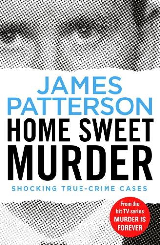 Home Sweet Murder: (Murder Is Forever: Volume 2) - Murder Is Forever (Paperback)