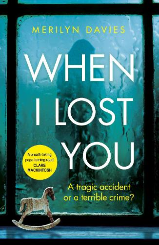 When I Lost You: Searing police drama that will have you hooked (Paperback)