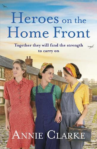 Heroes on the Home Front: A wonderfully uplifting wartime story - Factory Girls (Paperback)