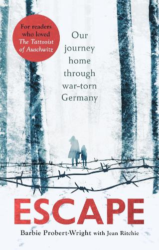 Escape: Our journey home through war-torn Germany (Paperback)