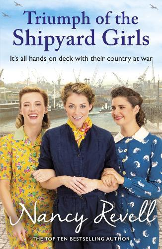 Triumph of the Shipyard Girls - The Shipyard Girls Series (Paperback)