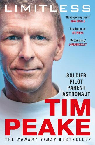Limitless: The Autobiography: The bestselling story of Britain's inspirational astronaut (Paperback)