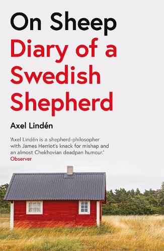 On Sheep: Diary of a Swedish Shepherd (Paperback)