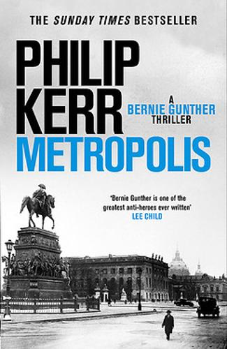 Metropolis - Bernie Gunther 14 (Hardback)