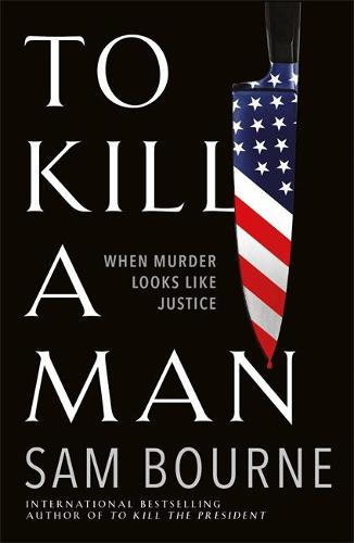 To Kill a Man (Hardback)