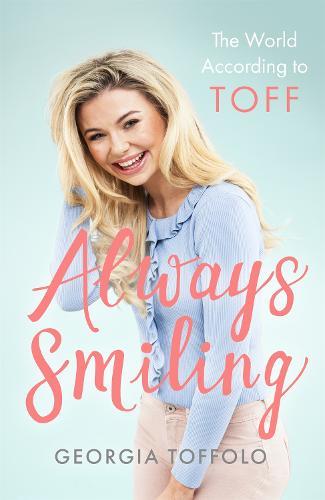 Always Smiling: The World According to Toff (Hardback)