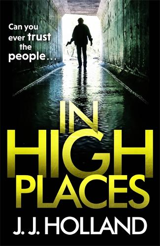 In High Places: A gripping thriller from the bestselling author of Lock the Door (Paperback)