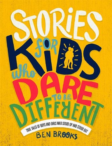 Stories for Kids Who Dare to be Different (Hardback)